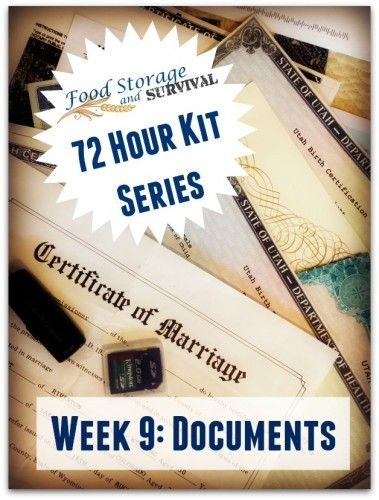 Build your 72 hour emergency kit one week at a time! Week 9: Emergency Kit Documents