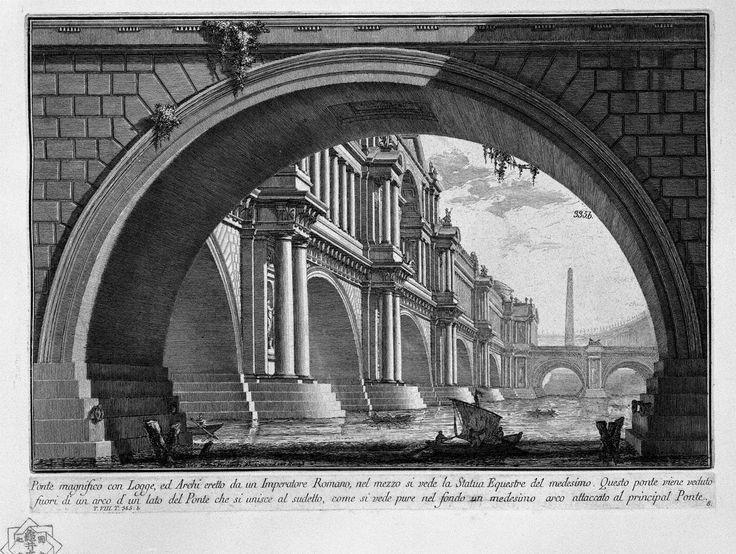 Giovanni Battista Piranesi, Ponte magnifico con Logge, ed Archi eretto da un Imperatrore Romano, 1743, acquaforte, Auckland Art Gallery Toi O Tamaki, Nuova Zelanda
