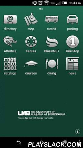 UAB  Android App - playslack.com , Everything you need to know about UAB, from finding classes or a colleague to tracking your path to graduation. Campus map, directory, dining schedules, Canvas, news, sports, and more—it's UAB in the palm of your hand.
