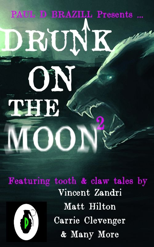 Drunk On The Moon2 - a crime/ horror anthology