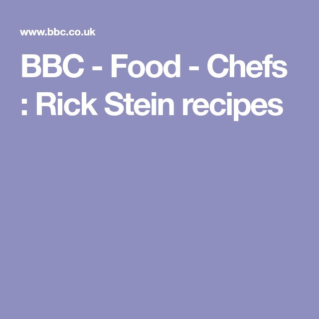 BBC - Food - Chefs : Rick Stein recipes