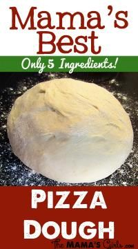 Mama's Best Pizza Dough on MyRecipeMagic.com #pizza #dough #5ingredients
