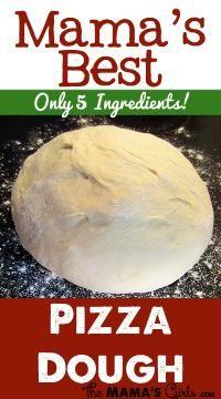 Mama's Best Pizza Dough on MyRecipeMagic.com #pizza #dough #5ingredients
