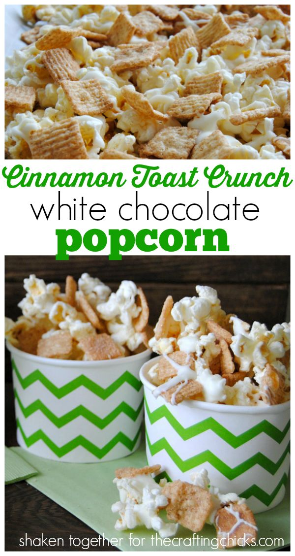 Cinnamon Toast Crunch white chocolate popcorn! Delicious snack recipe.