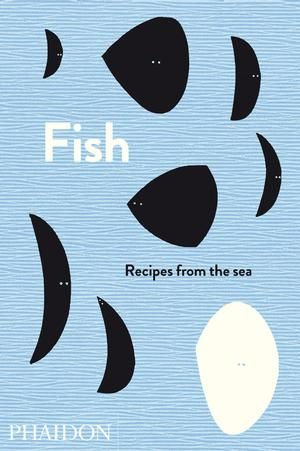 fish, recipes from the sea from phaidon: Books Covers, Sea Fish, Grilled Fish, Fish Recipes, Covers Books, Italian Home, Silver Spoons, Cooking Recipes, The Sea