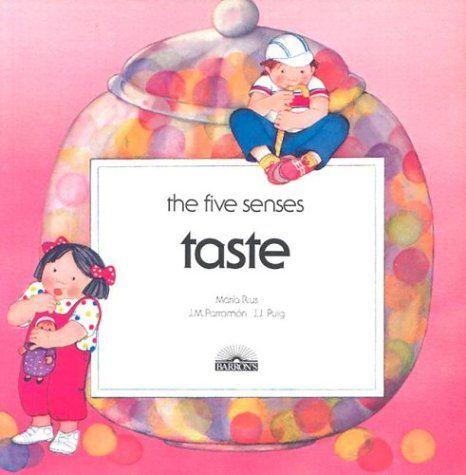 Taste (Five Senses (Barron Paperback)) by Maria Rius,http://www.amazon.com/dp/0812035666/ref=cm_sw_r_pi_dp_EqY5sb09H0PZ7AFV