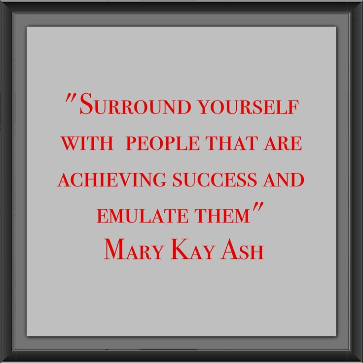Mary Kay Ash said it well!! Yes!!!