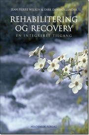 Rehabilitering og recovery