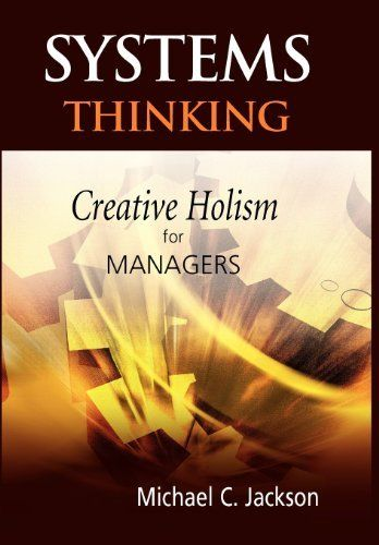 33 best systems design thinking images on pinterest design systems thinking creative holism for managers by michael c jackson http fandeluxe Gallery