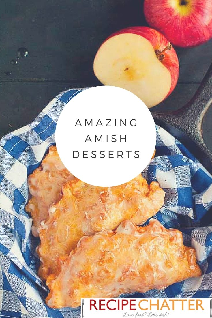 Looking for some old fashioned recipes? Take a look at these Amish dessert recipes! Amish bread, pies, and cakes, oh my!
