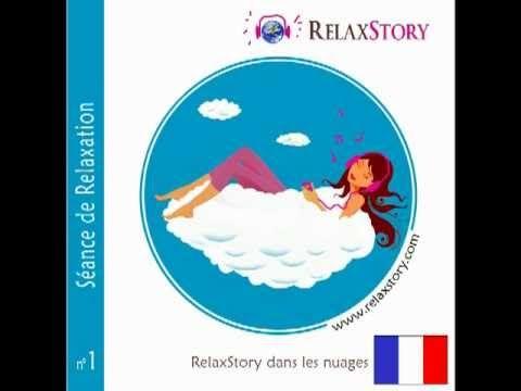 """RelaxStory - Partir et s'évader sur un nuages pour se relaxer - 6 mn GRATUITES issues du CD/MP3 RelaxStory  Version courte gratuite de la séance de relaxation """"RelaxStory dans les nuages"""" - E-BOUTIQUE : www.relaxstory.com - Relaxation pour adultes - 2 versions d'une durée de 15 et 35 mn - Des nuits zen - Sophrologie et musique zen"""
