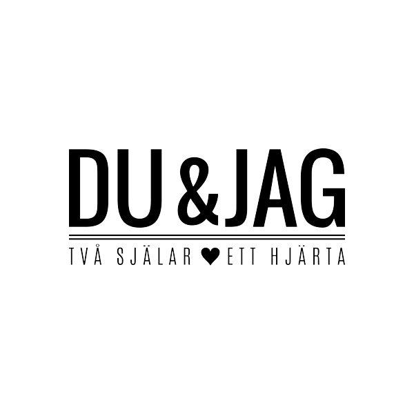 Väggord med texten: Du & Jag. Två själar. Ett hjärta
