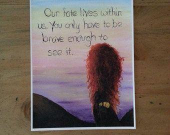 Disney Brave Movie Quote Print
