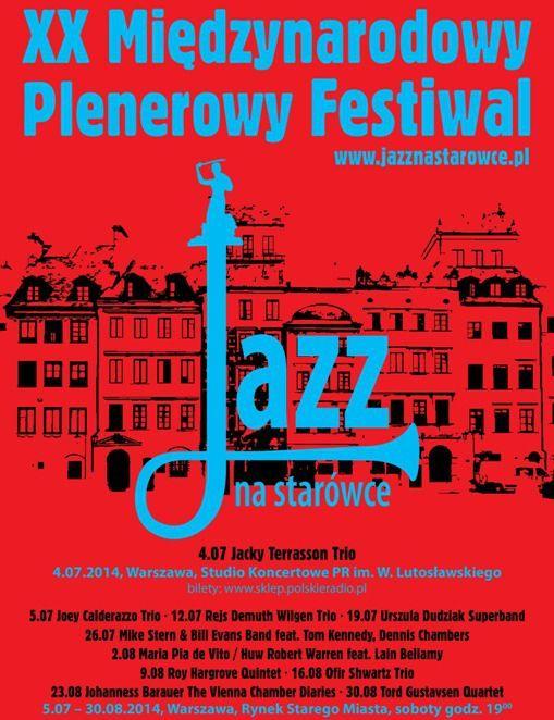 XX Międzynarodowy Plenerowy Festiwal Jazz na starówce, Warszawa