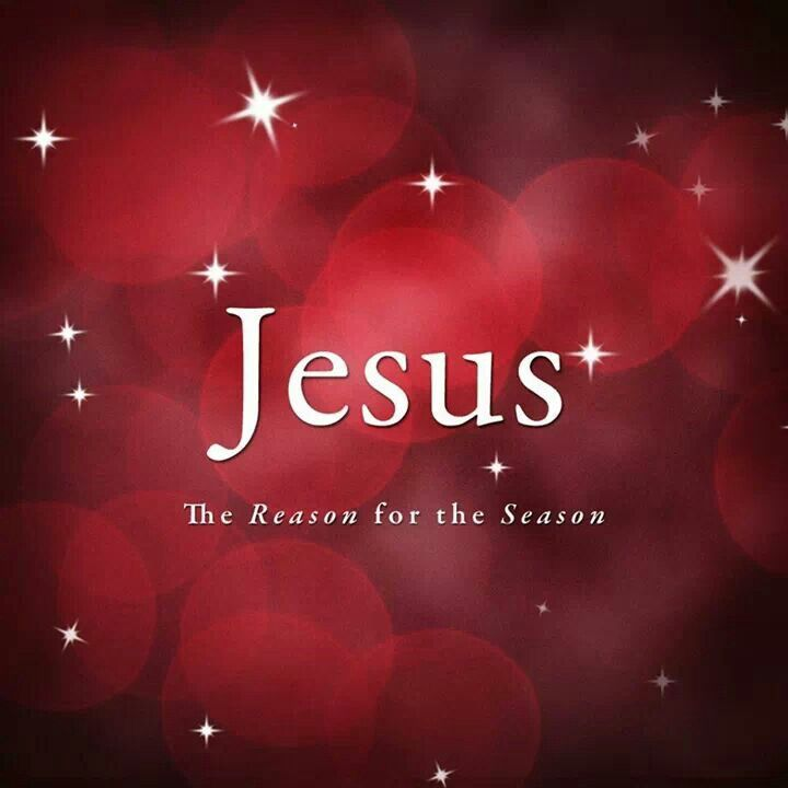 <<><>> JESUS <<><>> The reason for the season