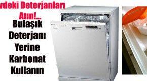 Deterjana Son! Bulaşık Deterjanı Yerine Karbonat Kullanın