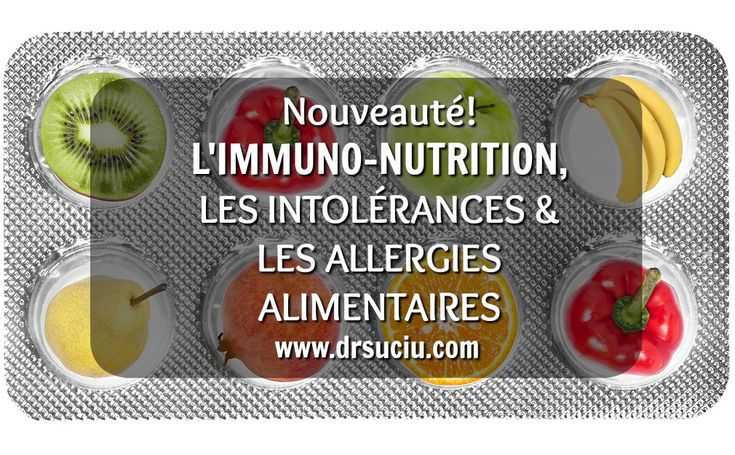Photo immuno-nutrition, allergies et intolérances alimentaires - drsuciu