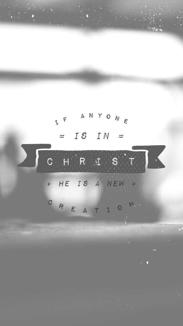 2 Cor 5: 17 Therefore, if anyone is in Christ, the new creation has come: The old has gone, the new is here!