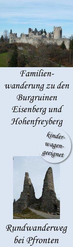 Nette kleine Wanderung zu den Burgruinen Eisenberg und Hohenfreyberg bei Pfronten im Allgäu, mit gemütlicher Einkehr auf der Schlossbergalm, kinderwagengeeignet