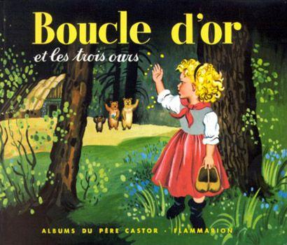 Boucle d'Or et les trois ours / Gerda Muller , Albums du père castor - Flammarion. Mais qu'allait donc faire Boucle d'or chez les Trois Ours !?!?