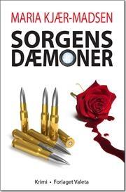 Sorgens dæmoner af Maria Kjær-Madsen, ISBN 9788792728074
