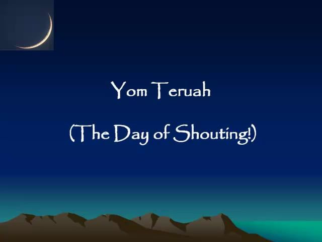 Yom Teruah - the day of shouting