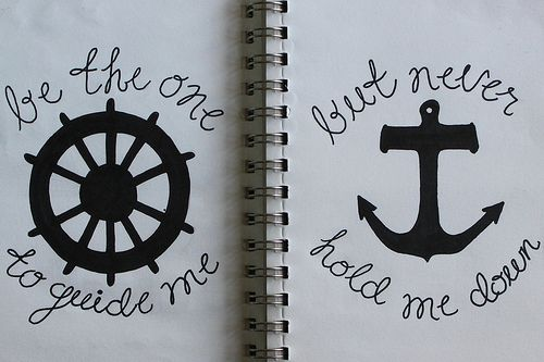 """#wisdom #quotes #quote """"Be the one to guide me but never hold me down."""" #anchor #wheel #ship: Tattoo Ideas, Anchors, Friends Tattoo, Quotes, Couple Tattoo, Matching Tattoo, A Tattoo, Sisters Tattoo, Cute Tattoo"""
