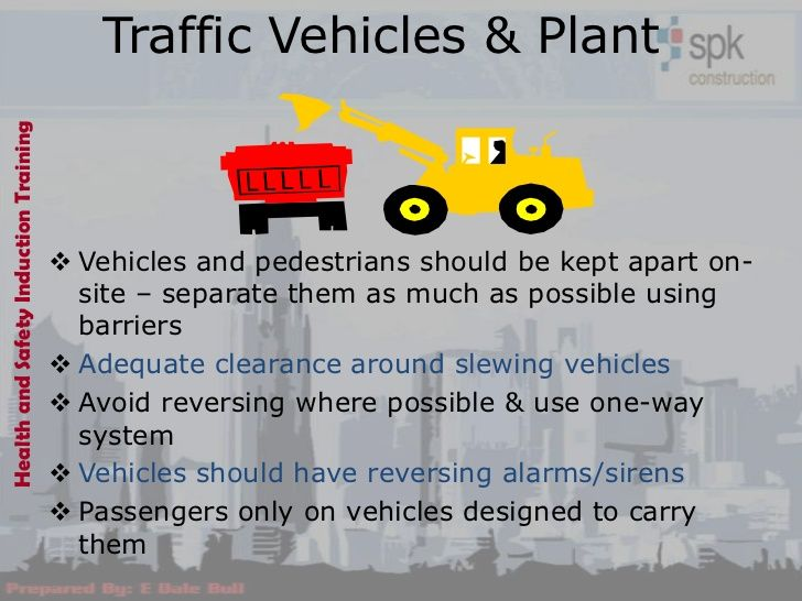 Health and Safety Induction Training                                          Traffic Vehicles & Plant                    ...