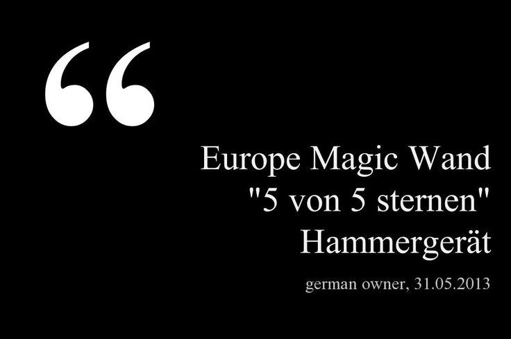 """""""Europe Magic Wand. Hammergerät"""" - 31.05.2014, German owner of #EuropeMagicWand wand massager. #5outof5 stars for @EuropeMagicWand. Get more info at www.europemagicwand.de"""