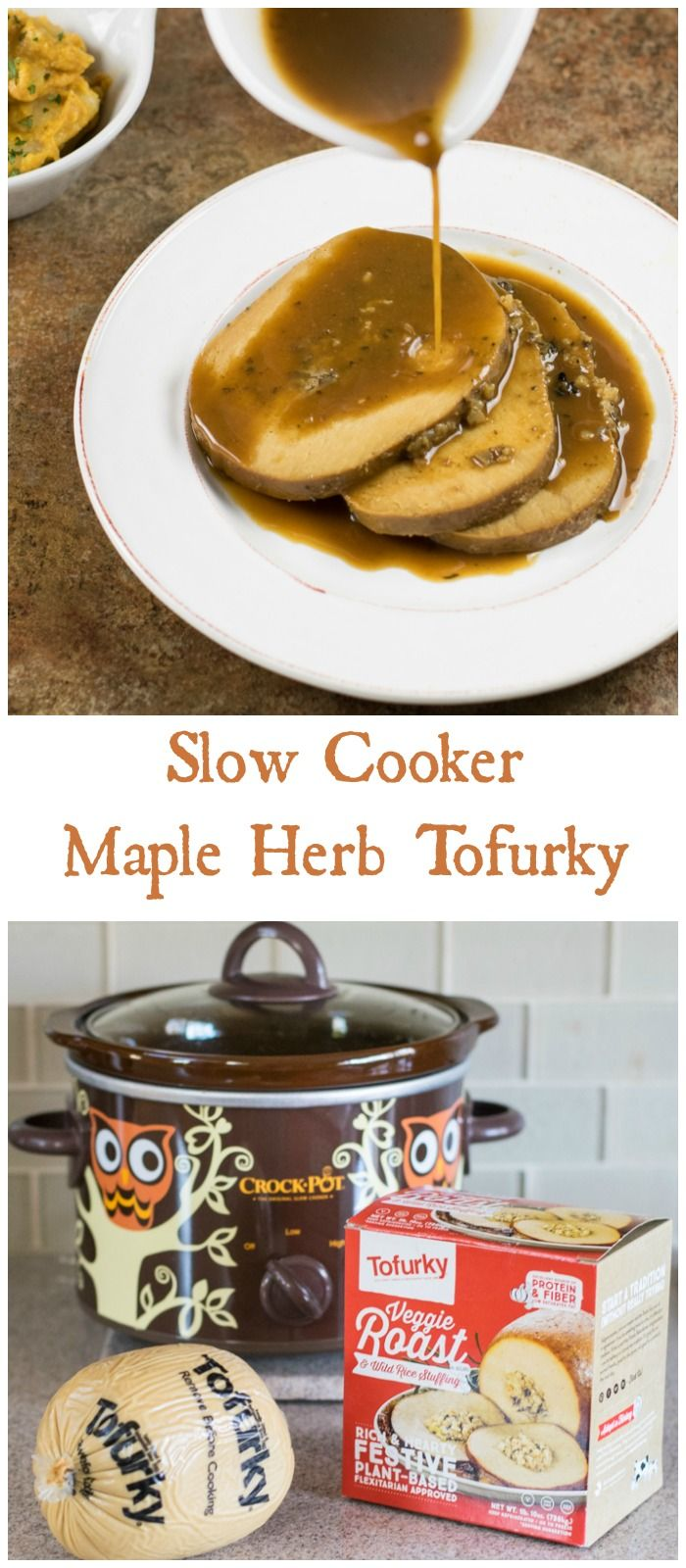 Slow Cooker Maple Herb Tofurky is awesome vegan comfort food!