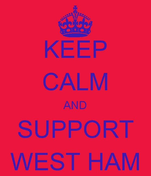 Keep Calm And Support West Ham!