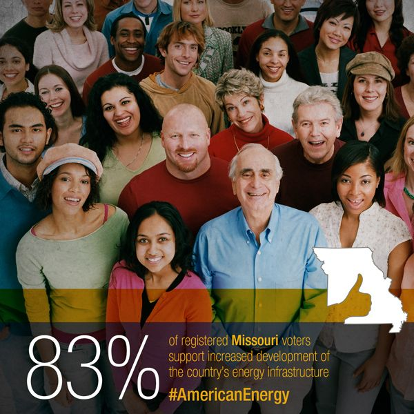 Missouri voters agree - more investment in America's energy infrastructure means more benefits for Americans.