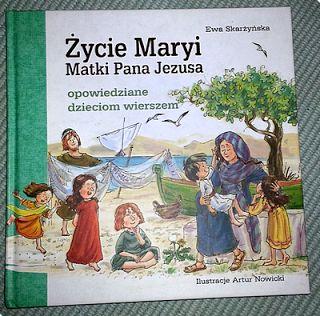 """Niebieski Segregator - Katolicka książka dla dzieci """"Życie Maryi Matki Pana Jezusa"""" Ewa Skarżyńska"""