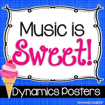 Help your students sing and play expressively with these sweets themed dynamics posters! There is a poster for each dynamic marking from pianississimo (ppp) to fortississimo (off), as well as crescendo and diminuendo. These can be printed with or without the meanings in English.