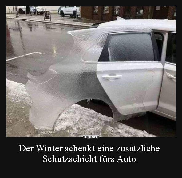 Der Winter schenkt eine zusätzliche Schutzschicht fürs.. | Lustige Bilder, Sprüche, Witze, echt lustig