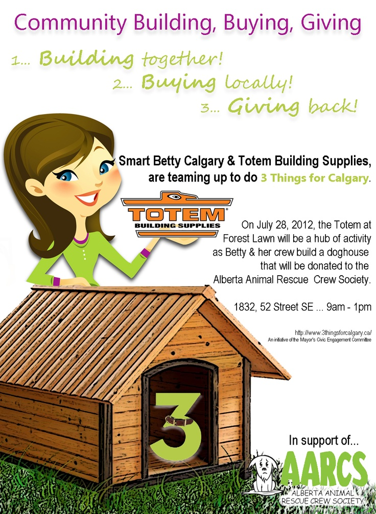 Smart Betty to the Rescue  3 Things for Calgary  Totem Building Supplies  Alberta Animal Rescue Crew Society  #BuildingBuyingGiving