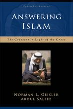 Answering Islam by Norman Geisler and Abdul Saleeb