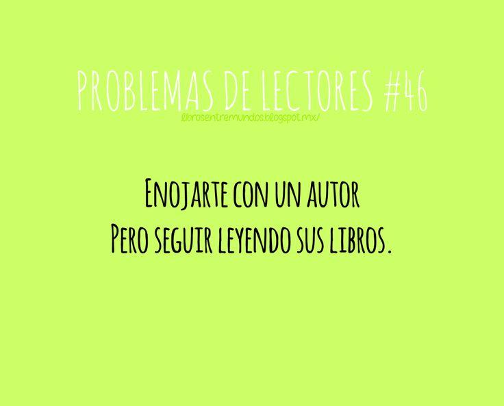 PROBLEMAS DE LECTORES #46 Enojarte con un autor pero seguir leyendo sus libros