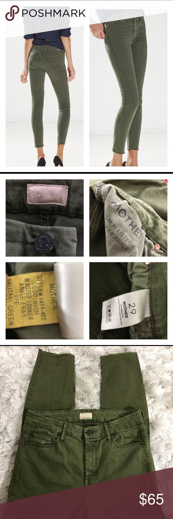 Mother jeans high waisted looker ankle fray Mother size 29 military green high waisted looker ankle fray very good condition MOTHER Jeans Ankle & Cropped