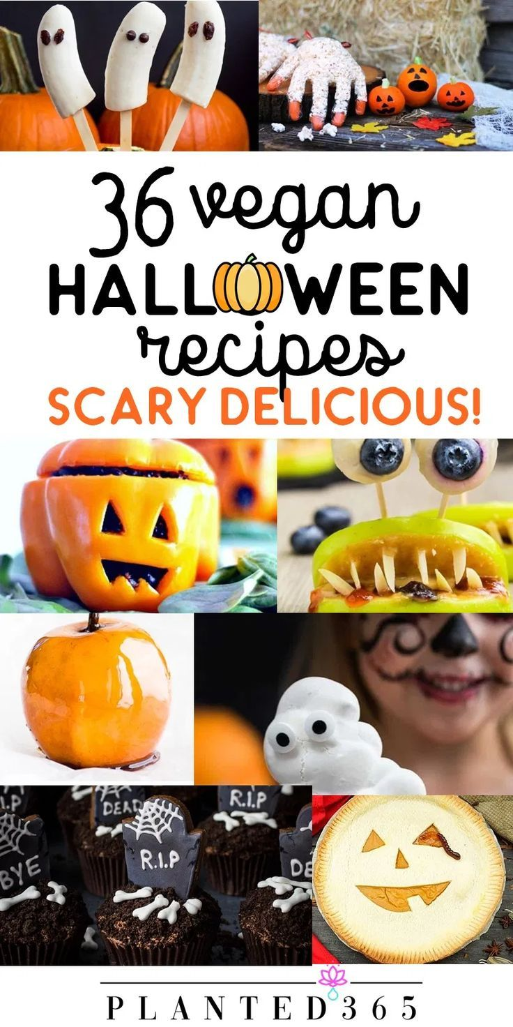 These 36 Vegan Halloween Recipes From Your Favorite Bloggers Are Scary Delicious And Guaranteed To Pleas Vegan Halloween Food Vegan Halloween Halloween Recipes