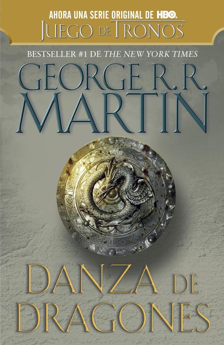 Quinto libro de la saga épica creada por George R.R. Martin. Danza de Dragones, Canción de Hielo y Fuego V