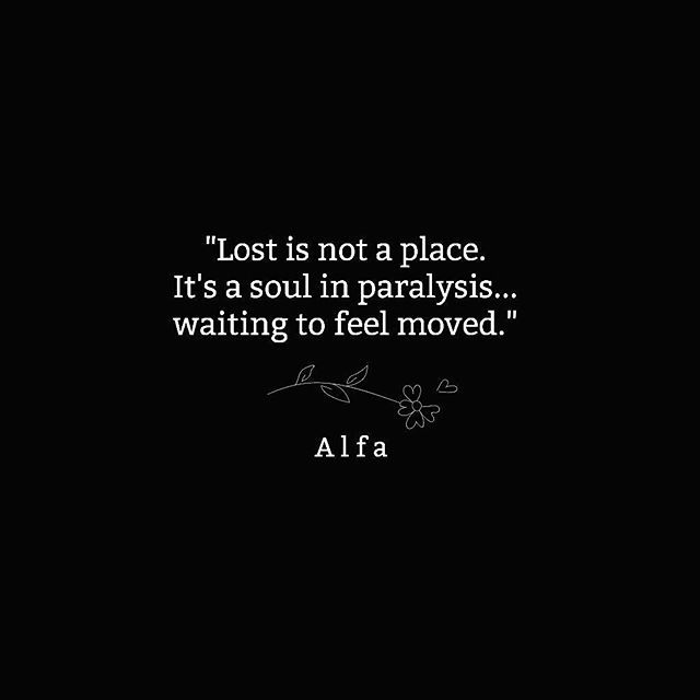 I'm not lost anymore.