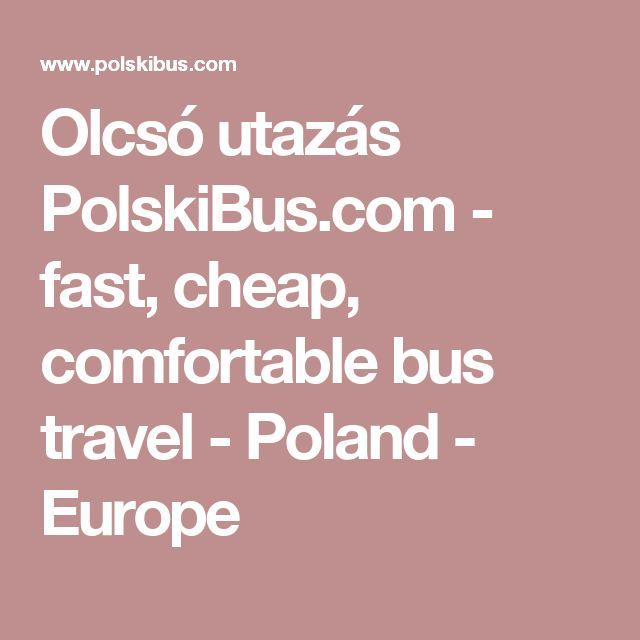 Olcsó utazás PolskiBus.com - fast, cheap, comfortable bus travel - Poland - Europe