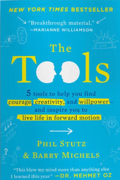 The Tools: 5 Tools to Help you Find Courage, Creativitiy, and Willpower to Inspire You to Live Life in Forward Motion. Bookshelf: 5 Books to Get Your Life Back on Track ~ Levo League