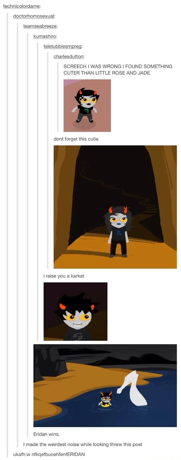 more proof that eridan's secretly a landweller. he can't swim? a seadweller needs a floaty ring in the water? his house is on ground, we never actually see him underwater... this is why he hates land dwellers, guys. he is one.
