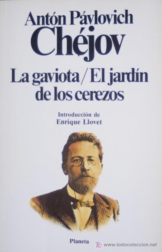 La gaviota el jard n de los cerezos de ant n ch jov for El jardin de los libros