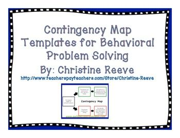 """Contingency Map Templates for Behavioral Problem Solving - Contingency maps are a cognitive-behavioral method for helping an individual to understand the consequences of behavioral choices. They are particularly useful for teaching individuals to use functionally equivalent behaviors as alternatives to problem behavior. They are essentially graphic organizers for behavior. Use words or pictures. Includes several examples of universal """"no"""" signs. 10 pages"""