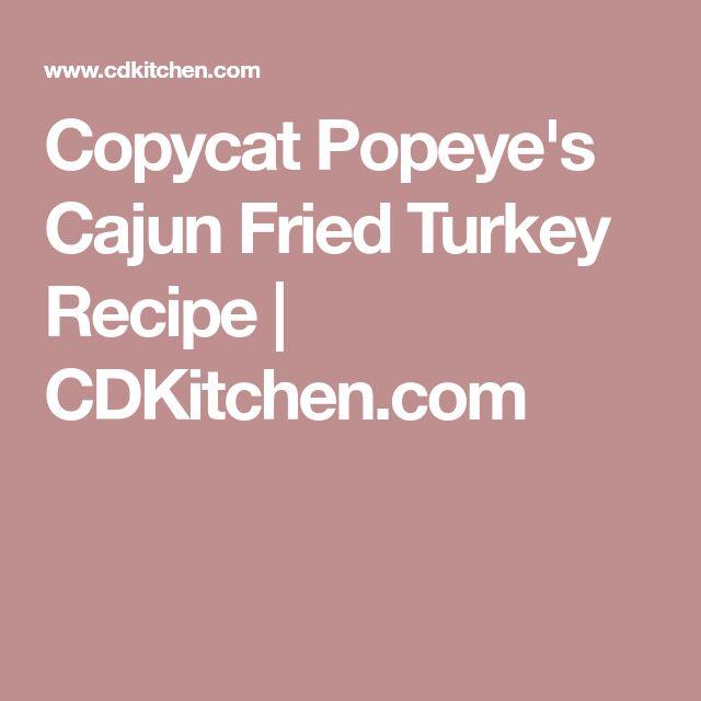 Copycat Popeye's Cajun Fried Turkey Recipe | CDKitchen.com