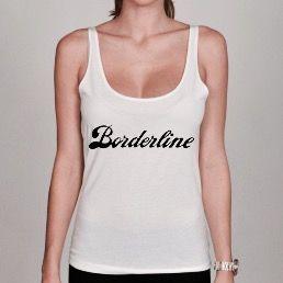 Débardeur Femme Borderline dispo sur www.a-tshop.com  http://a-tshop.com/debardeur/135-debardeur-femme-borderline.html