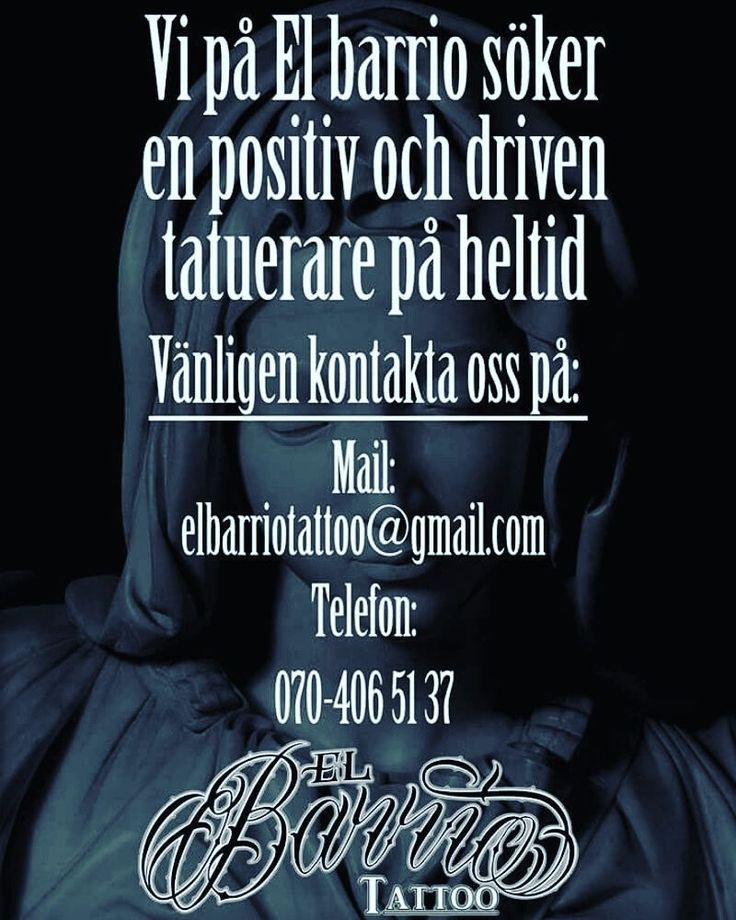 SE HIT! Vi söker nu en positiv och driven tatuerare på heltid! maila gärna er portfolio samt en kort presentation om er.  Mvh // El Barrio Tattoo  We are searching for a positve and driven artist for a full time position.  Please mail your portfolio and a small presentation of yourself.  Regards  El Barrio Tattoo